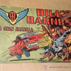 Tebeos: BILL BARNES Nº 9. LA GRAN AMENAZA. GUIÓN DE JARBER, DIBUJOS D. PELAYO (ADOLFO BUYLLA). ROLLÁN 1961.. Lote 27394394
