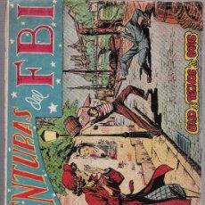 Tebeos: AVENTURAS DEL F B I. Nº 48. EDITORIAL ROLLÁN 1951.. Lote 25039699