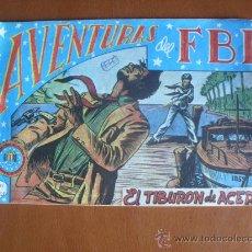 Tebeos: AVENTURAS DEL FBI Nº 37 - EL TIBURÓN DE ACER. Lote 28159650