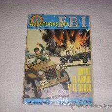Tebeos: AVENTURAS DEL FBI Nº 47, NOVELA GRÁFICA 5 PTAS, EDITORIAL ROLLÁN. Lote 30759146