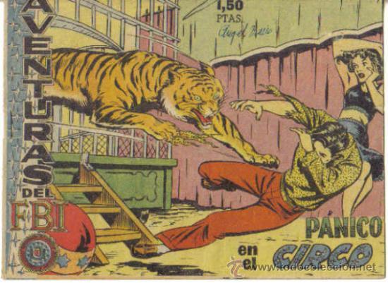 AVENTURAS DEL F.B.I. Nº 19. PANICO EN EL CIRCO. ORIGINAL ROLLAN. (Tebeos y Comics - Rollán - FBI)