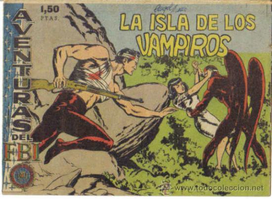 AVENTURAS DEL F.B.I. Nº 12. LA ISLA DE LOS VAMPIROS. ORIGINAL ROLLAN. (Tebeos y Comics - Rollán - FBI)