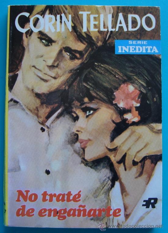 NOVELA DE CORIN TELLADO, SERIE INEDITA 1968, Nº 133, EDITORIAL ROLLAN, S. A. - NO TRATE DE ENGAÑARTE (Tebeos y Comics - Rollán - Otros)