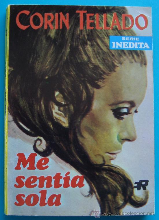 NOVELA DE CORIN TELLADO PRIMERA EDISION DE 1968, Nº 145 EDITORIAL ROLLAN, S. A. - ME SENTIA SOLA (Tebeos y Comics - Rollán - Otros)
