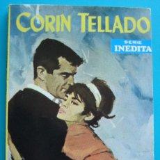 Tebeos: NOVELA DE CORIN TELLADO, SERIE INEDITA 1969, Nº 166 EDITORIAL ROLLAN, S. A. - NUNCA TE TOME EN BROMA. Lote 35937930