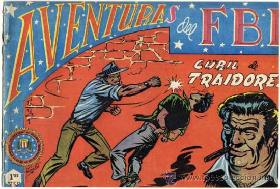 AVENTURAS DEL F.B.I. - NÚM. 15 - (1.25 PTS.) - CUBIL DE TRAIDORES (Tebeos y Comics - Rollán - FBI)