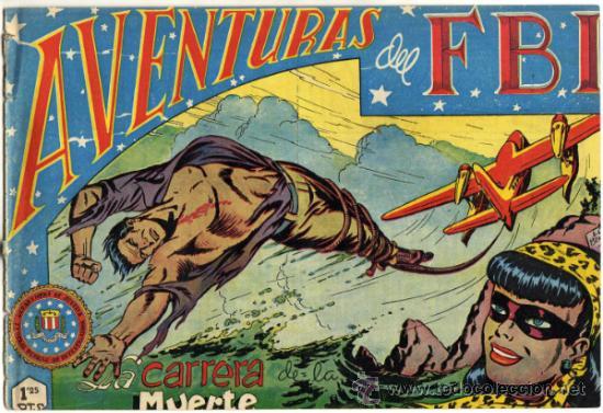 AVENTURAS DEL F.B.I. - NÚM. 21 - (1.25 PTS.) - LA CARRERA DE LA MUERTE (Tebeos y Comics - Rollán - FBI)