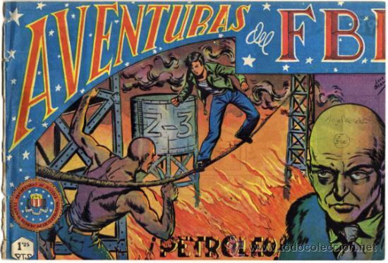 AVENTURAS DEL F.B.I. - NÚM. 24 - (1.25 PTS.) - PETROLEO (Tebeos y Comics - Rollán - FBI)
