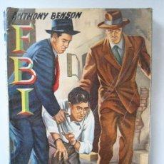 Livros de Banda Desenhada: Nº 364 FBI DESAFIO A LA MUERTE - ANTHONY BENSON . ROLLAN1957. Lote 39042069