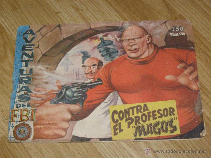 AVENTURAS DEL FBI - Nº173 - CONTRA EL PROFESOR MAGUS - ORIGINAL - EDITORIAL ROLLAN - DICIEMBRE 1957. (Tebeos y Comics - Rollán - FBI)