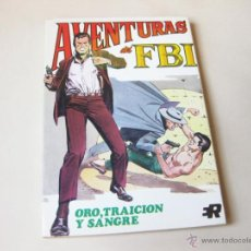 Tebeos: EDITORIAL ROLLAN - AVENTURAS DE FBI NUMERO 6 - ORO TRAICION Y SANGRE - INMEJORABLE ESTADO. Lote 42568758