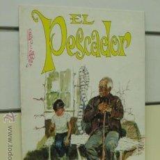 Tebeos: EL VIEJO Y EL NIÑO Nº 10 EL PESCADOR - ROLLAN. Lote 43815047