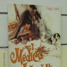 Tebeos: EL VIEJO Y EL NIÑO Nº 7 EL MEDICO Y EL LABRIEGO - ROLLAN. Lote 43815101