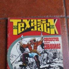 Tebeos: TEXAS JACK Nº 3: CONDUCTOR DE CARAVANAS. Lote 50066066