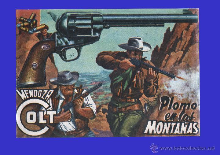 CÓMIC - MENDOZA COLT - PLOMO EN LAS MONTAÑAS - COMIC ROLLÁN ORIGINAL DEL AÑO 1955 - Nº 13 (Tebeos y Comics - Rollán - Mendoza Colt)
