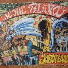 Tebeos: EL JEQUE BLANCO, SABOTEADORES, ED. ANDINA, 1982. Lote 54364679