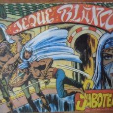 Tebeos: EL JEQUE BLANCO, SABOTEADORES, ED. ANDINA, 1982. Lote 54364818