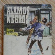 Tebeos: ALAMOS NEGROS HENRY BURNNEY COLECCIÓN WESTERN CLUB Nº 33 EDITORIAL ROLLAN 1ª EDICION 1967. Lote 54734445