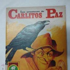 Tebeos: LAS AVENTURAS DE CARLITOS PAZ,. Lote 54983189