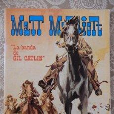 Tebeos: MATT MARRIOT LA BANDA DE GIL CATLIN. Lote 58561075