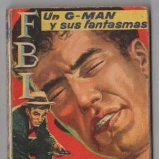 FBI # 417 ROLLAN 1958 JAN HUTTON UN G-MAN Y SUS FANTASMAS 128 PAG BUEN ESTADO