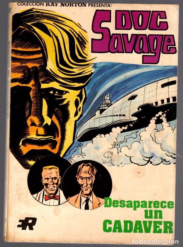 DOC SAVAGE. Nº 1. DESAPARECE UN CADAVER. COLECCION RAY NORTON. AÑO 1974 (Tebeos y Comics - Rollán - Otros)