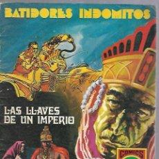 Tebeos: TEBEO. BATIDORES INDOMITOS. LAS LLAVES DE UN IMPERIO. COMICS R Nº 1. SERIE ROJA Nº 4. Lote 89918968