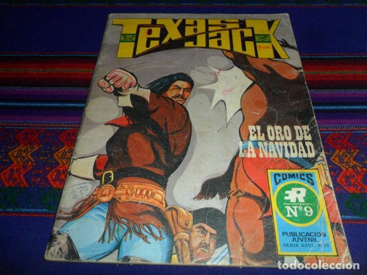 TEXAS JACK Nº 9 SERIE AZUL Nº 19. EL ORO DE LA NAVIDAD. ROLLÁN 1973. 25 PTS. DIFÍCIL. (Tebeos y Comics - Rollán - Series Rollán (Azul, Roja, etc))
