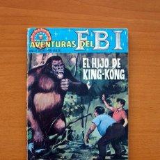 Tebeos: AVENTURAS DEL FBI - Nº 36, EL HIJO DE KING-KONG - AÑO 1964 - EDITORIAL ROLLAN - TAMAÑO 16'5X11'5. Lote 104618663