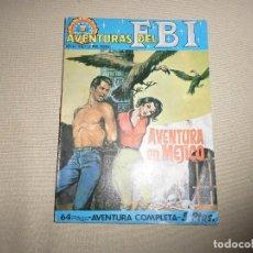 Tebeos: AVENTURAS DEL FBI Nº 33 AVENTURA EN MEJICO ROLLAN. Lote 110831815