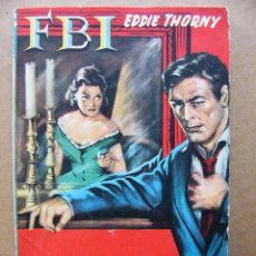 Tebeos: LIBRO NOVELA DAMAS PELIGROSAS - EDDIE THORNY - COLECCION FBI Nº 488 EDITORIAL ROLLAN. Lote 113047139