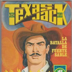 Tebeos: ED. ROLLAN -- SERIE AZUL -- TEXAS JACK -- Nº 7 LA BATALLA DE FUERTE SABLE. Lote 114688671
