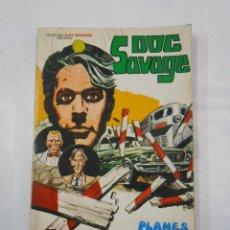 Tebeos: DOC SAVAGE Nº 2: PLANES SINIESTROS. TDKC16. Lote 118385471