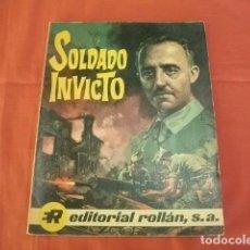 Tebeos: SOLDADO INVICTO. BIOGRAFÍA DEL GENERAL FRANCISCO FRANCO EN CÓMIC. EDITORIAL ROLLÁN (ORIGINAL). Lote 124451447