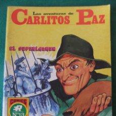 Tebeos: LAS AVENTURAS DE CARLITOS PAZ Nº 13 EL SUPERLADRON COMICS ROLLAN. Lote 131180484