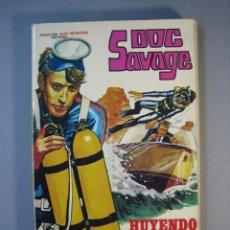 BDs: DOC SAVAGE (1974, ROLLAN) 3 · 1974 · HUYENDO DEL PELIGRO. Lote 135826898