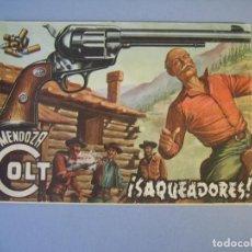 Tebeos: MENDOZA COLT (1956, ROLLAN) 14 · 12-IV-1957 · ¡SAQUEADORES!. Lote 136426206