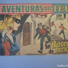 Tebeos: FBI, AVENTURAS DEL (1951, ROLLAN) 244 · 30-IX-1960 · EN BUSCA DE JACK. Lote 136426294