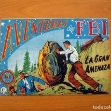 Tebeos: AVENTURAS DEL FBI, Nº 130, LA GRAN AMENAZA - EDITORIAL ROLLÁN 1951 . Lote 139378214