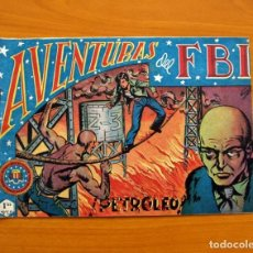 Tebeos: AVENTURAS DEL FBI - Nº 24, PETROLEO - EDITORIAL ROLLÁN 1951. Lote 139497090