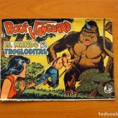 Tebeos: ROCK VANGUARD - Nº 2, EL MUNDO DE LOS TROGLODITAS - EDITORIAL ROLLÁN 1961 . Lote 139940210