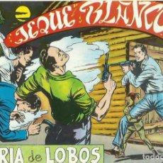 Tebeos: EL JEQUE BLANCO-REEDICION --LOTE DE 21 NUMEROS 1 -21- 53 - 59 -73 Y DEL NUMERO 89 AL NUMERO 104. Lote 142570082