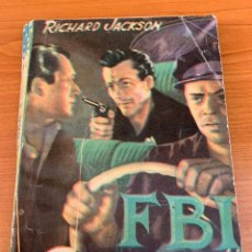 Tebeos: NOVELA FBI - N.201 - RICHARD JACKSON - 30000 $ - EDITORIAL ROLLAN. Lote 151799061