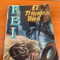 Tebeos: NOVELA FBI - N.238 - ANTHONY BENSON - EL TRIUNFO DEL BIEN - EDITORIAL ROLLAN. Lote 151806410
