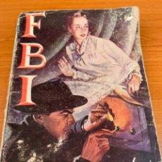 Tebeos: NOVELA FBI - N.218 - O.C.TAVIN - EL EXTRAÑO AGENTE- EDITORIAL ROLLAN. Lote 151807000