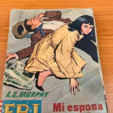 Tebeos: NOVELA FBI - N.572 - A.G. MURPHY - MI ESPOSA DE PUERTO RICO - EDITORIAL ROLLAN. Lote 151809053