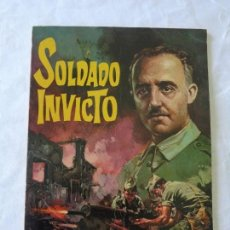 Tebeos: SOLDADO INVICTO - BIOGRAFÍA DEL GENERAL FRANCISCO FRANCO EN CÓMIC - EDITORIAL ROLLÁN (ORIGINAL). Lote 152417590