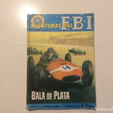 Tebeos: AVENTURAS DEL FBI - BALA DE PLATA - NUMERO 20. Lote 157894054