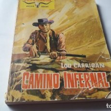 Tebeos: CAMINO INFERNAL. LOU CARRIGAN. . Lote 169837512