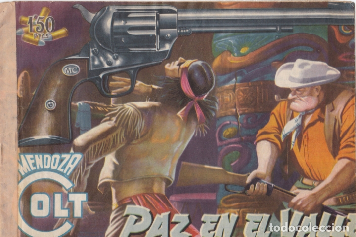 MENDOZA COLT Nº 10 PAZ EN EL VALLE EL DE LA FOTO VER FOTO ADICIONAL CONTRAPORTADA (Tebeos y Comics - Rollán - Mendoza Colt)